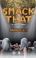 Smack that: (a conversation)