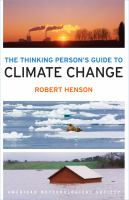The thinking person's guide to climate change by Henson, Robert, 1960- author.