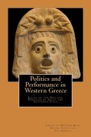 Politics and Performance in Western Greece: Essays on the Hellenic Heritage of Sicily and Southern Italy