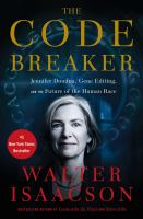 Jennifer Doudna, gene editing, and the future of the human race by Isaacson, Walter, author.