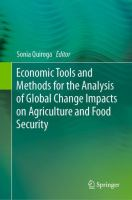 Economic Tools and Methods for the Analysis of Global Change Impacts on Agriculture and Food Security