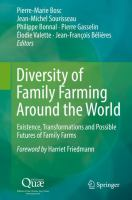 Diversity of family farming around the world: existence, transformations and possible futures of family farms