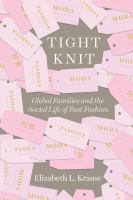 Tight knit: global families and the social life of fast fashion