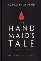 The Handmaid's Tale / Margaret Atwood ; art & adaptation, Renee Nault by Atwood, Margaret, 1939- author