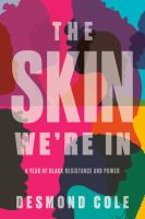 The skin we're in: A year of black resistance and power Book Cover