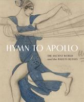 Hymn to Apollo: the ancient world and the Ballets Russes
