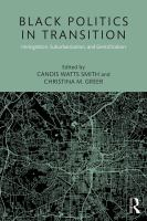 Black politics in transition: immigration, suburbanization, and gentrification