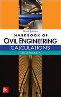 Handbook of civil engineering calculations / Tyler G. Hicks, editor ; S. David Hicks, coordinating editor ; George K. Korley. by author unknown