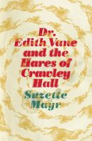 Dr. Edith Vane and the Hares of Crawley Hall Book Cover