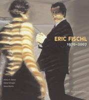 Eric Fischl, 1970-2007
