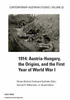1914: Austria-Hungary, the origins, and the first year of World War I