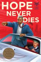 Hope never dies: a novel