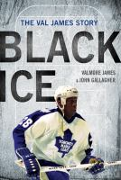 Black Ice: the Val James Story Book Cover