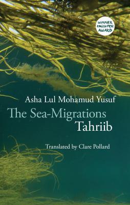 The Sea-Migrations: Tahriib