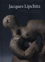 Jacques Lipchitz: Bildhauer des 20. Jahrhunderts = a 20th century sculptor