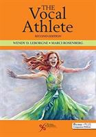 The vocal athlete by Wendy D. LeBorgne and Marci Daniels Rosenberg.