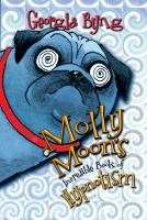 Molly Moon`s Incredible Book of Hypnotism