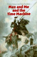 Max and Me and the Time Machine