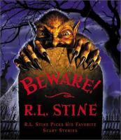 Beware! : R.L. Stine Picks His Favorite Scary Stories