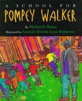 A School for Pompey Walker