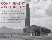Confinement and Ethnicity: An Overview of World War II Japanese American Relocation Sites