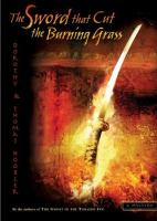 The Sword That Cut the Burning Grass