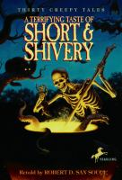 A Terrifying Taste of Short & Shivery: Thirty Creepy Tales