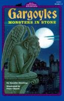 Gargoyles: Monsters in Stone