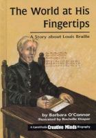 The world at his fingertips : a story about Louis Braille