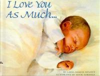 I Love You As Much
