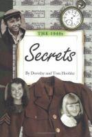 The 1940s: Secrets