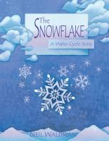 The Snowflake; A Water Cycle Story