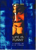 Life is Funny: A Novel