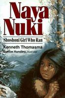 Naya Nuki: The Girl Who Ran