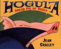 Hogula, Dread Pig of Night