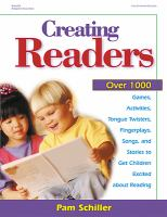 Creating Readers: Over 1000 Games, Activities, Tongue Twisters, Fingerplays, Songs, and Stories to Get Children Excited About Reading