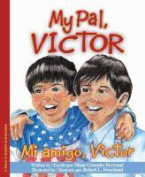 My Pal, Victor : Mi amigo, Víctor