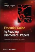 Essential Guide to Reading Biomedical Papers: Recognising and Interpreting Best Practice
