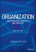 Organization: Contemporary Principles and Practice