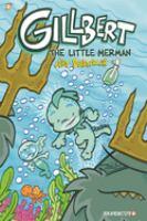 Gilbert: #1 The Little Merman