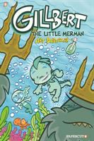Gilbert: #1 The Little Merman