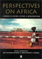 Perspectives on Africa : a reader in culture, history, and representation