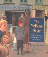 The Yellow Star:The Legend of King Christian X of Denmark