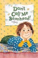 Don't Call Me Beanhead!