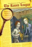 The Raven League: Sherlock Holmes is Missing!