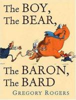 The Boy, the Bear, the Baron, the Bard