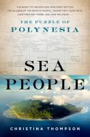 Sea People The Puzzle Of Polynesia