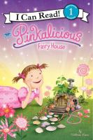 Pinkalicious: Fairy House