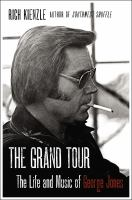 The Grand Tour : The Life and Music of George Jones