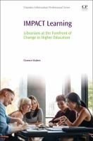 IMPACT learning : librarians at the forefront of change in higher education
